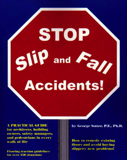 STOP Slip and Fall Accidents! - book cover